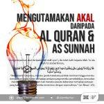 Kafirkah Orang Mengutamakan Dalil Akal daripada al-Quran dan Sunnah
