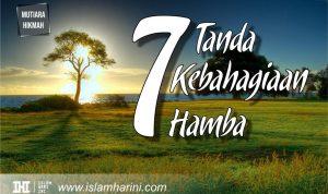 7 Tanda Kebahagiaan Hamba