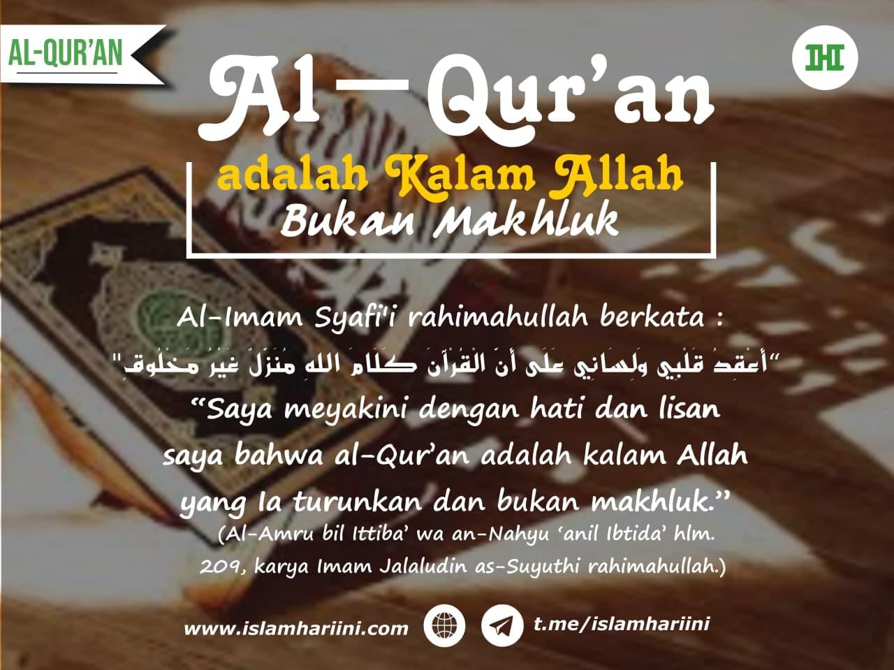 Al-Qur'an adalah Kalam (Perkataan) Allah Bukan Makhluk