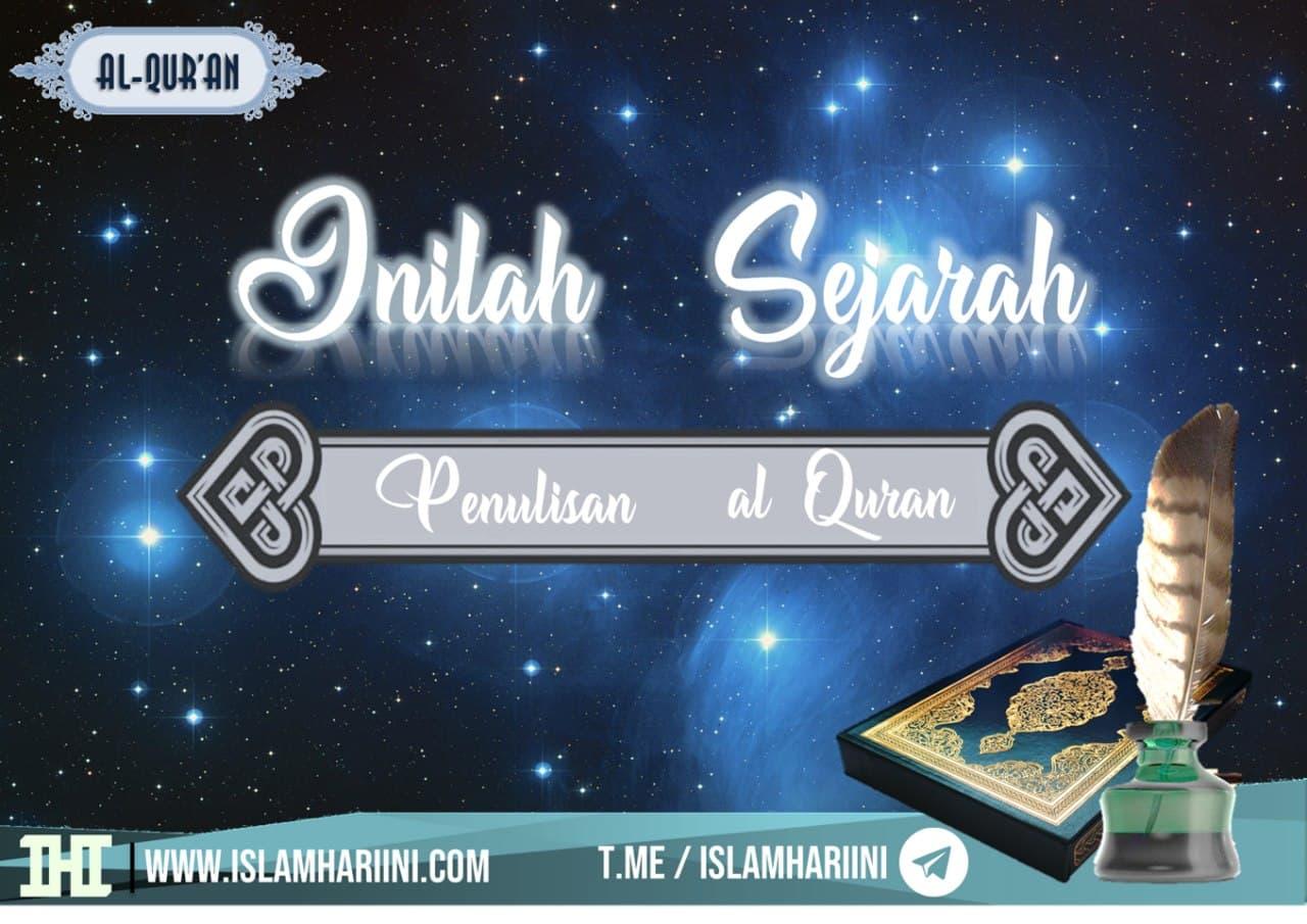 Sejarah penulisan al quran