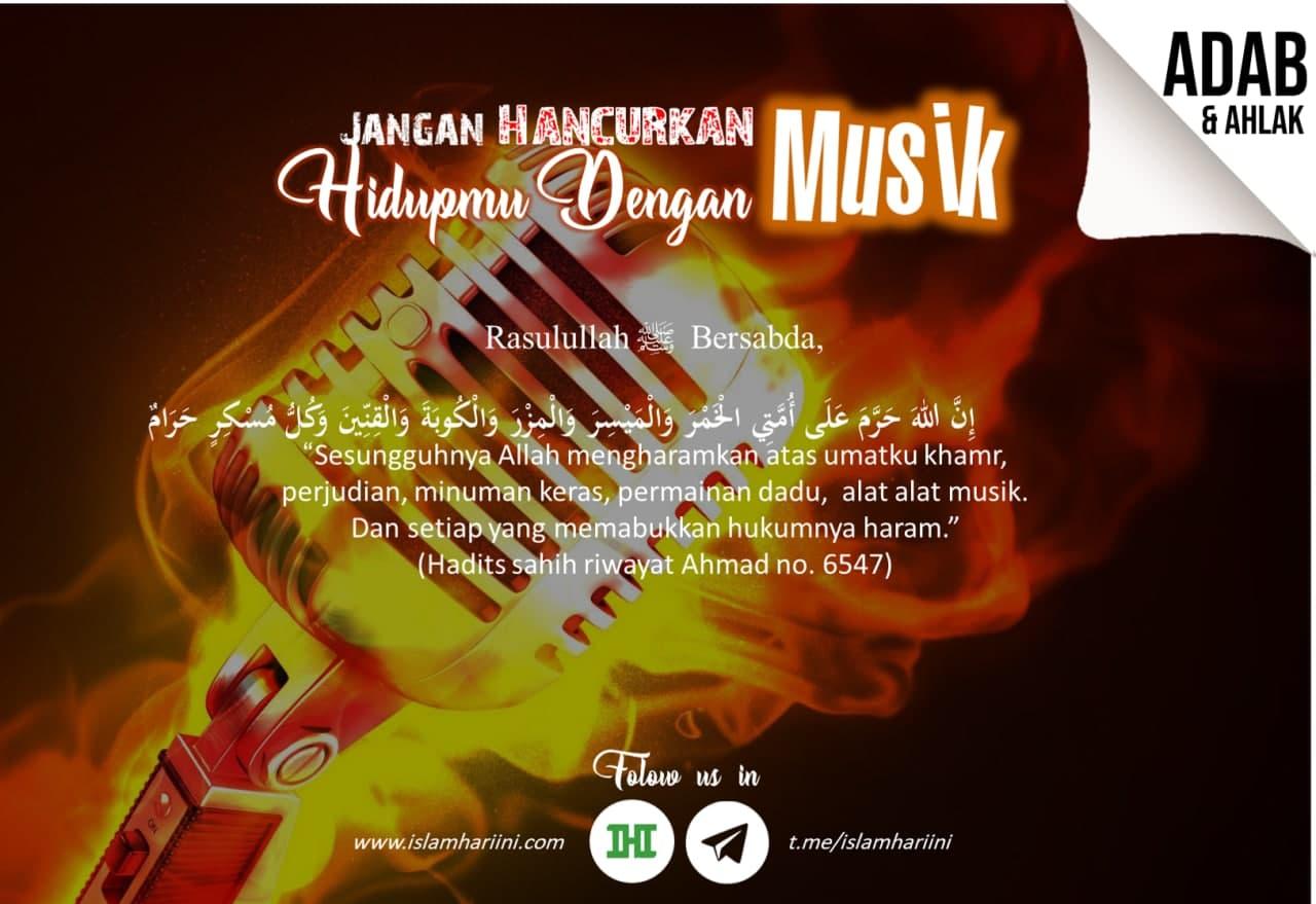 Jangan Hancurkan Hidupmu dengan Musik