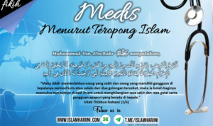 Medis Menurut Teropong Islam
