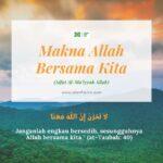 Makna Allah Bersama Kita (Sifat Al-Ma'iyyah Allah)