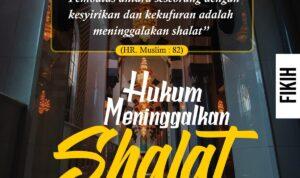 Hukum Meninggalkan Shalat