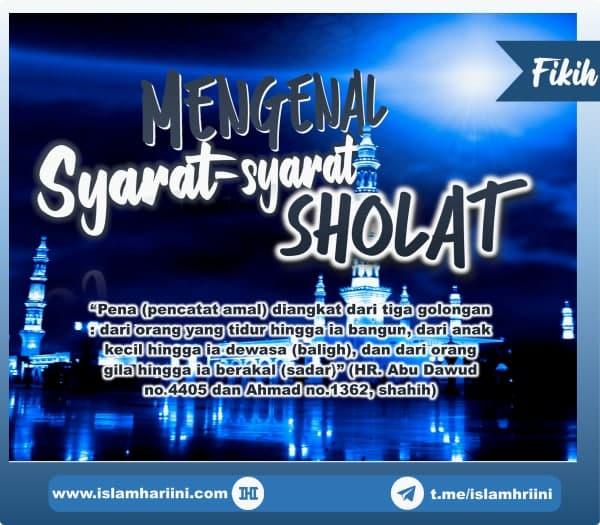 Mengenal Syarat-syarat Shalat