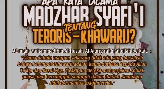Apa Kata Ulama Madzhab Syafi'i tentang Teroris-Khawari