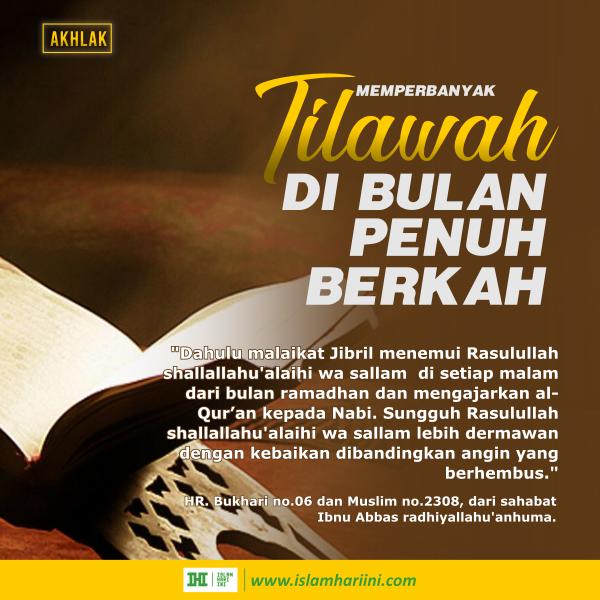 Keutamaan Tilawah al-Quran di Bulan Ramadhan